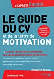 LE GUIDE DU CV ET DE LA LETTRE DE MOTIVATION...