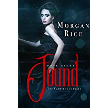 Found (Book #8 in the Vampire Journals) (English Edition)