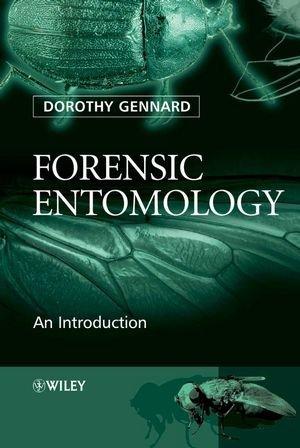 Forensic Entomology: An Introduction by Dorothy Gennard (2007-04-24)
