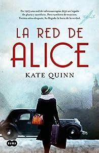 La red de Alice par Kate Quinn