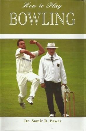 How to Play Bowling por Samir R. Pawar