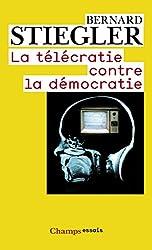 La télécratie contre la démocratie: Lettre ouverte aux représentants politiques
