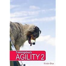 Trainingsbuch Agility 2
