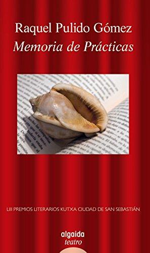 Memoria de prácticas (Algaida Literaria - Poesía) por Raquel Pulido Gómez