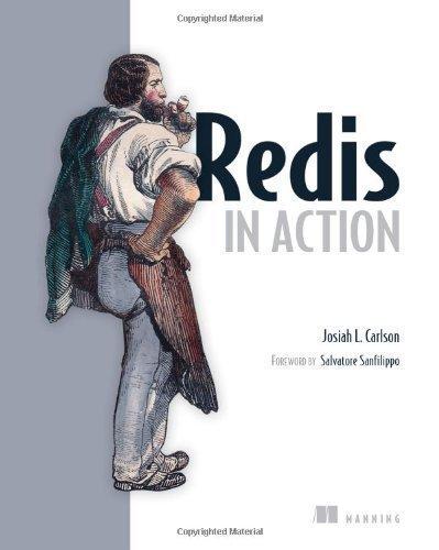 Redis in Action by Josiah L. Carlson (2013) Paperback