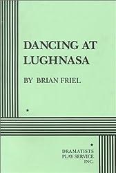 Dancing at Lughnasa by Brian Friel (1998-01-01)