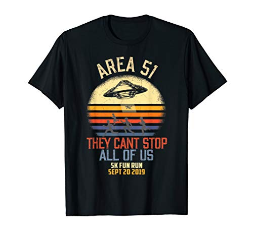 Area 51 shirt They can't stop us 5k Fun Run Vintage T-Shirt - Run Fun Shirt