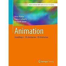 Animation: Grundlagen - 2d-animation - 3d-animation