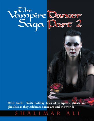 Book cover image for The Vampire Dancer Saga Part 2