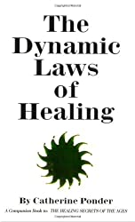 Dynamic Laws of Healing: Revised and Updated Edition