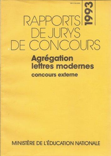 Rapports de jurys de concours 1993, Agrégation de lettres modernes, concours externe