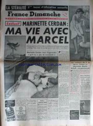 FRANCE DIMANCHE [No 167] du 06/11/1949 - LA STERILITE - MARINETTE CERDAN - BARRY BINGHAM - SACHA - J'EPOUSE LANA - HIRO-HITO.