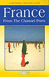 France from the Channel Ports by Smith, Mike ( Author ) ON Apr-30-2003, Paperback