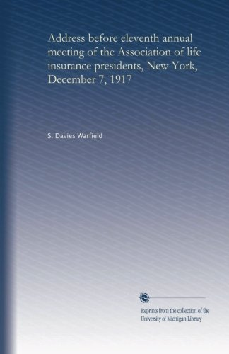 address-before-eleventh-annual-meeting-of-the-association-of-life-insurance-presidents-new-york-dece