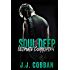 Soul Deep (Ultimate Corruption Book 1)