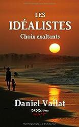 Les idéalistes - Choix exaltants