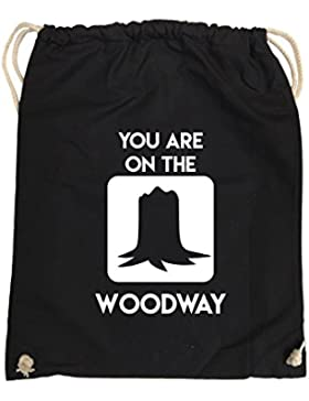 Comedy Bags - YOU ARE ON THE WOODWAY - hipster Turnbeutel, bedruckter Gymbag aus 100 % Baumwolle, praktischer...
