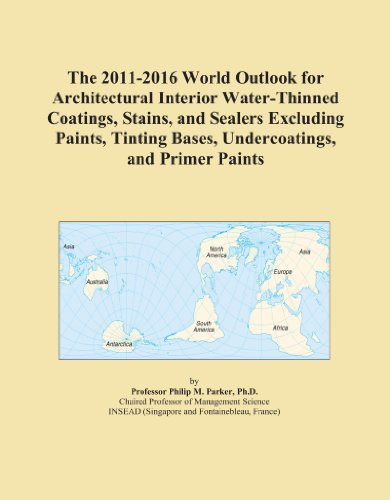 the-2011-2016-world-outlook-for-architectural-interior-water-thinned-coatings-stains-and-sealers-exc