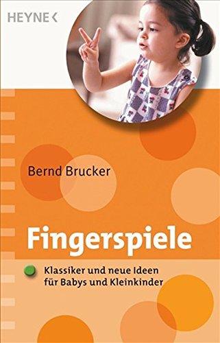 Die Fingerspiele: Klassiker und neue Ideen für Babys und Kleinkinder getestet