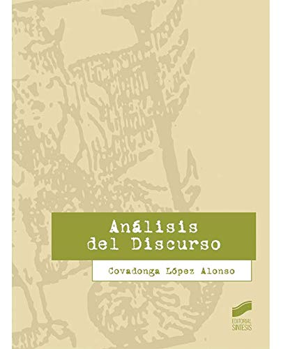 Análisis del Discurso (Lingüística) por Covadonga López Alonso