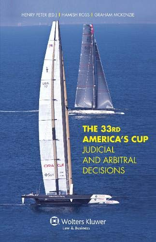 The 33rd America's Cup Judicial and Arbitral Decisions por Henry Peter