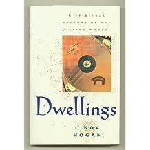 Dwellings: A Spiritual History of the Living World by Linda Hogan (1995-08-23)