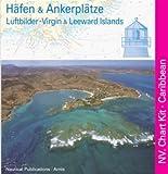 Häfen & Ankerplätze - Lufbilder Virgin & Leeward Islands - Stender, Jens Scheidt