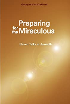 Preparing for the Miraculous (English Edition) de [Van Vrekhem, Georges]