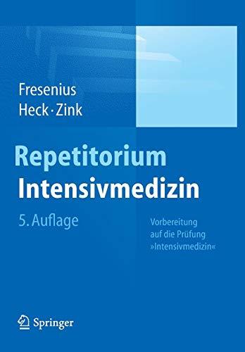 """Repetitorium Intensivmedizin: Vorbereitung auf die Prüfung """"Intensivmedizin"""""""