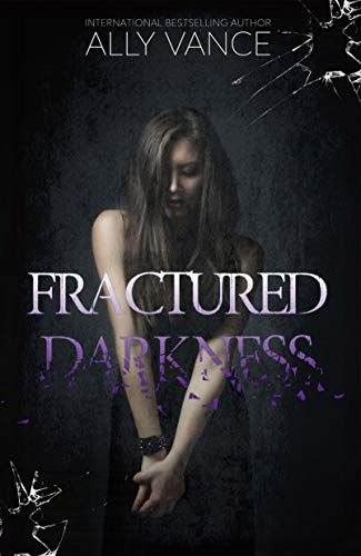 Fractured Darkness (English Edition)