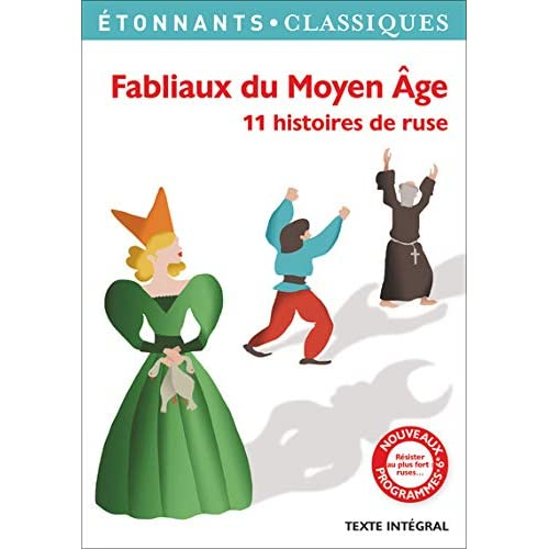 Fabliaux du Moyen Age : 11 histoires de ruse
