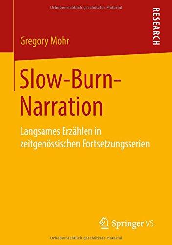 Slow-Burn-Narration: Langsames Erzählen in zeitgenössischen Fortsetzungsserien