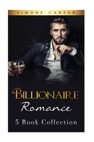 Billionaire Romance: Collection (Alpha Male, Billionaire Romance)