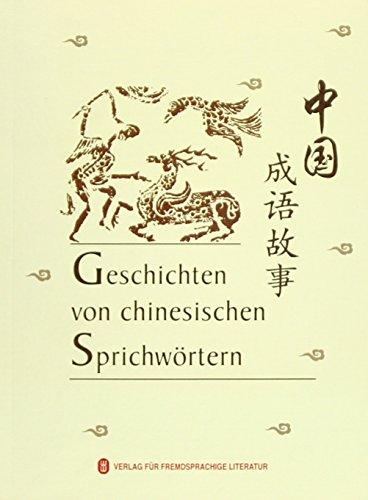Geschichten von chinesischen Sprichwörtern