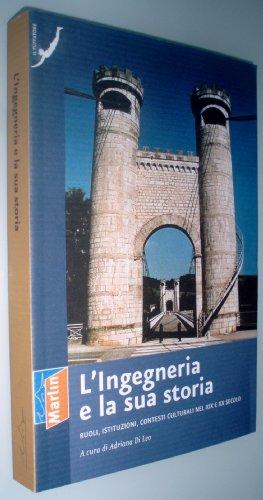 L'ingegneria e la sua storia. Ruoli, istituzioni, contesti culturali nel XIX e XX secolo (Il tuffatore)