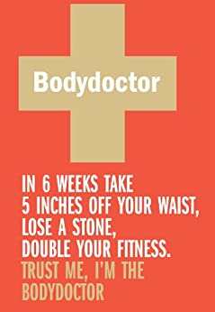 Bodydoctor; The Fitness and Nutrition Programme by [Marshall, David]