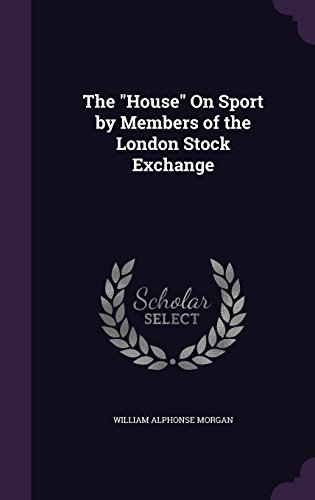 the-house-on-sport-by-members-of-the-london-stock-exchange