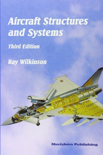 Aircraft Structures and Systems by Ray Wilkinson (2009-09-02)