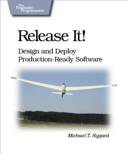 Produktbild Release It!: Design and Deploy Production-Ready Software (Pragmatic Programmers)