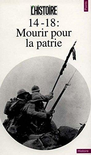 14-18 : Mourir pour la patrie