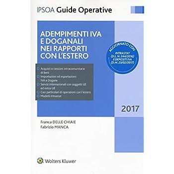 Adempimenti Iva E Doganali Nei Rapporti Con L'estero. Con Contenuto Digitale Per Accesso On Line