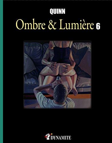 Ombre & Lumire - tome 6