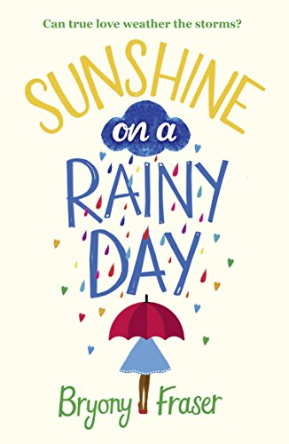 Sunshine on a Rainy Day by [Fraser, Bryony]