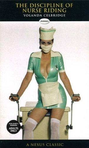 The Discipline Of Nurse Riding (Nexus) (English Edition)