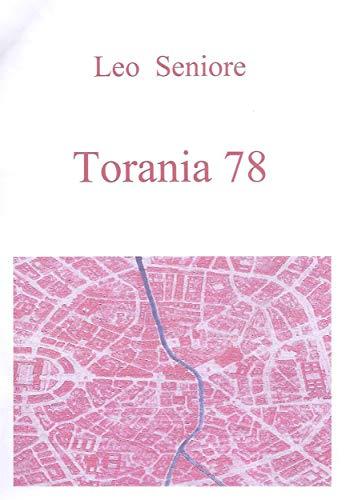 Torania 78: Vita quotidiana durante gli anni di piombo (Italian ...