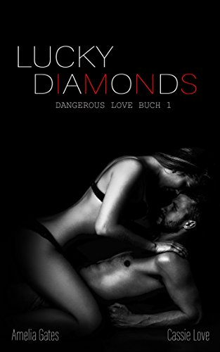 Lucky Diamonds (Dangerous Love)