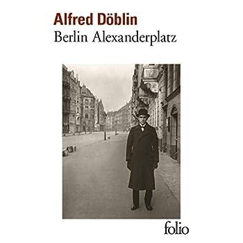 Berlin Alexanderplatz: Histoire de Franz Biberkopf