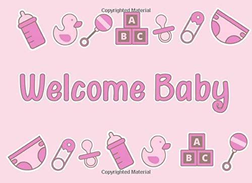 Welcome Baby: Baby Shower Guest Book | Cute pink design | Ideal for baby girl parties | 250 guests and their compliments - 250 Fitness-studio