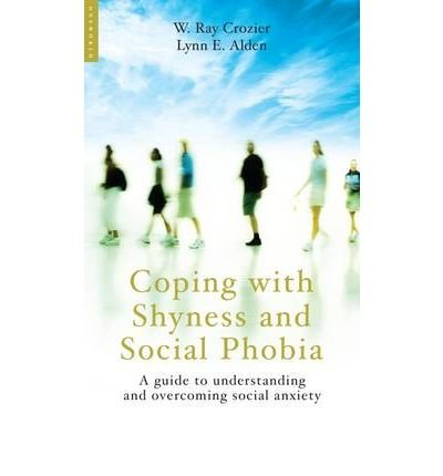 COPING WITH SHYNESS AND SOCIAL PHOBIAS A...