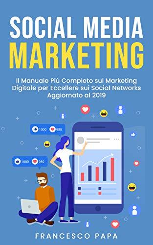 Social Media Marketing: Il Manuale Più